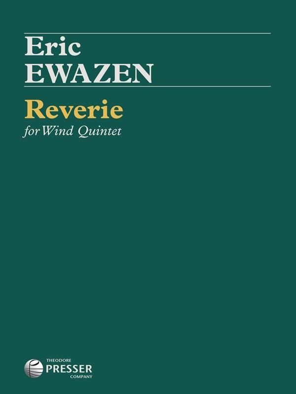 Eric Ewazen: Reverie (Theodore Presser)